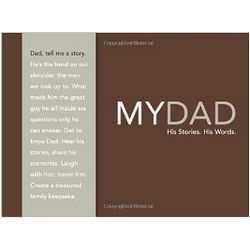 My Dad: His Story, His Words Journal